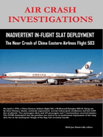 Air Crash Investigations - Inadvertent In-Flight Slat Deployment - The Near Crash of China Eastern Airlines Flight 583