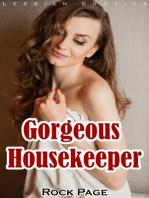 Gorgeous Housekeeper