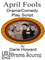 April Fools (Comedy/Drama Play Script)