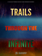 Trails through the Infinite