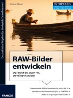 Foto Praxis RAW-Bilder entwickeln