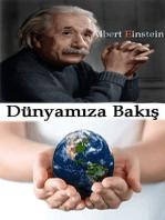 Dünyamıza Bakış