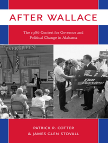 After Wallace: The 1986 Contest for Governor and Political Change in Alabama
