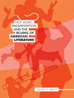 Hot Music, Ragmentation, and the Bluing of American Literature