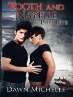 Tooth and Nayelle - Part Five
