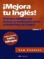 ¡Mejora tu inglés! #1 Práctica extensa de lectura y traducción para estudiantes de inglés