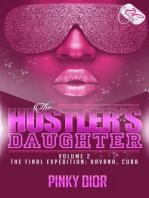 The Hustler's Daughter Volume 2