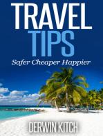 Travel Tips Safer Cheaper Happier
