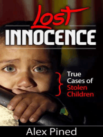 Lost Innocence - True Cases of Stolen Children (True Crime Series, #2)
