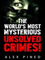 The World's Most Mysterious Unsolved Crimes! (True Crime Series, #3)