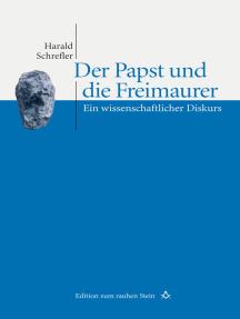 Der Papst und die Freimaurer: Ein wissenschaftlicher Diskurs