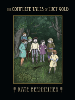 The Complete Tales of Lucy Gold