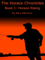 The Horace Chronicles Book I: Horace Rising