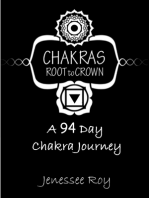 Chakras Root to Crown - A 94 Day Chakra Journey