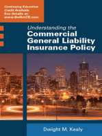 Understanding the Commercial General Liability Insurance Policy