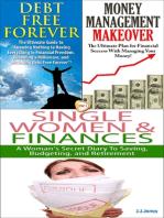 Debt Free Forever & Money Management Makeover & Single Women & Finances