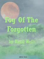 Fog of the Forgotten