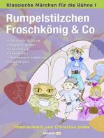 Rumpelstilzchen, Froschkönig & Co.