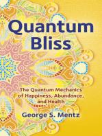Quantum Bliss