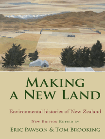 Making a New Land: Enviromental Histories of New Zealand