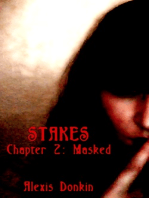 Stakes, Chapter 2