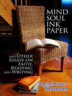 Mind Soul Ink Paper (and Other Essays On Faith, Reading, and Writing)