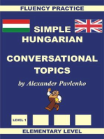 Hungarian-English, Simple Hungarian, Conversational Topics, Elementary Level