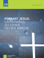 Format Jesus. Unterwegs zu einer neuen Kirche