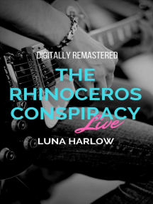 The Rhinoceros Conspiracy Live: In tune, #1