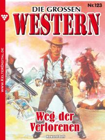 Die großen Western 123: Weg der Verlorenen