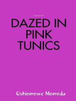Dazed in Pink Tunics