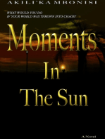Moments In The Sun