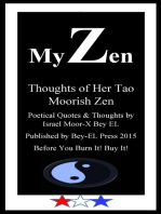 My Zen, Thoughts of Her Tao Moorish Zen