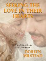 Seeking the Love In Their Hearts – a Trio of Mail Order Bride Romances