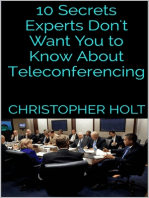 10 Secrets Experts Don't Want You to Know About Teleconferencing