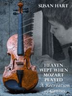 Heaven Wept When Mozart Played – a Recreation of Genius