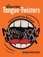 The Business Book of Tongue Twisters: Can You Communicate With Clarity?