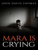 Mara Is Crying