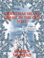 Christmas Means Christ In the Old West