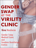 Gender Swap at the Virility Clinic (Gender Swap Menage and Medical Femdom Humiliation Erotica)