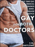 Gay for Both Doctors (First Time Gay Medical Dominance MMM Menage Erotica)