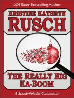 The Really Big Ka-Boom: A Spade/Paladin Conundrum