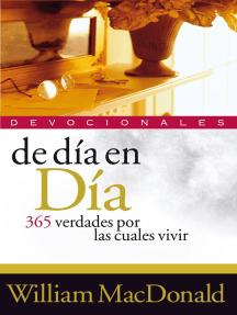 De día en día: 365 verdades por las cuales vivir