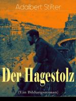 Der Hagestolz (Ein Bildungsroman)
