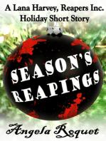 Season's Reapings (A Lana Harvey, Reapers Inc. Holiday Short Story)