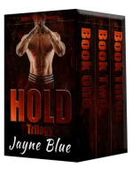 Hold Trilogy Books One, Two, and Three