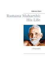 Ramana Maharshi: His Life