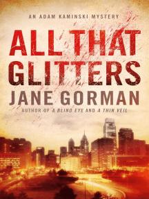 All That Glitters: Adam Kaminski Mystery Series, #3