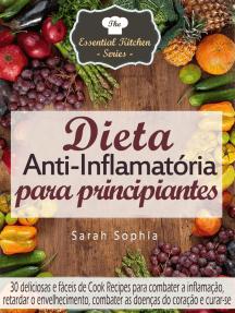 Dieta Anti-Inflamatória para principiantes