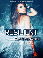 Resilient (Tainted Elements, #6)
